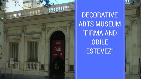 """Decorative Arts Museum """"Firma and Odile Estevez"""""""